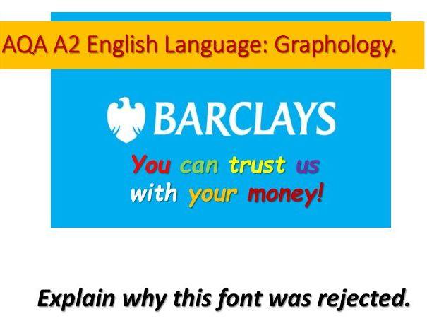 AQA A2 English Language: Graphology.