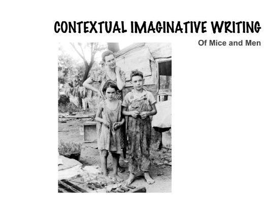 Of Mice and Men : Imaginative Contextual Writing Lesson