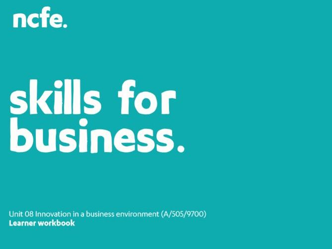 Unit 08 Workbook - Innovation in a business environment