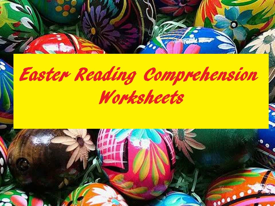 Easter Reading Comprehension Worksheets - Advanced (SAVE 75%)