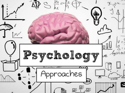 AQA A Level Psych - Approaches Bundle