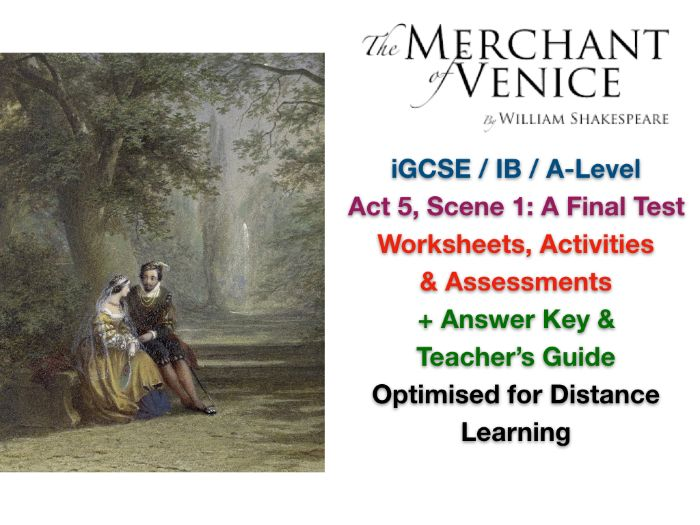 Merchant of Venice - Act 5, Scene 1: A Final Test - ACTIVITIES + ANSWERS