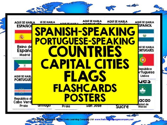 SPANISH-SPEAKING PORTUGUESE-SPEAKING COUNTRIES CAPITALS FLAGS