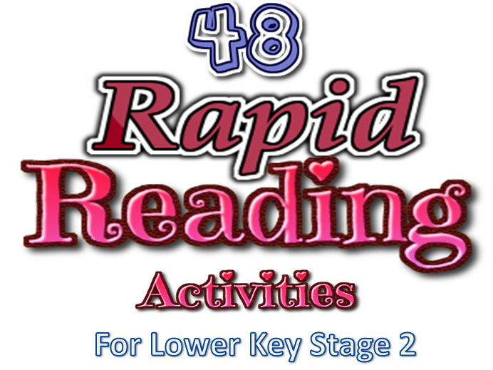 Rapid Reading - 48 Quick Reading Activities for Lower Key Stage 2