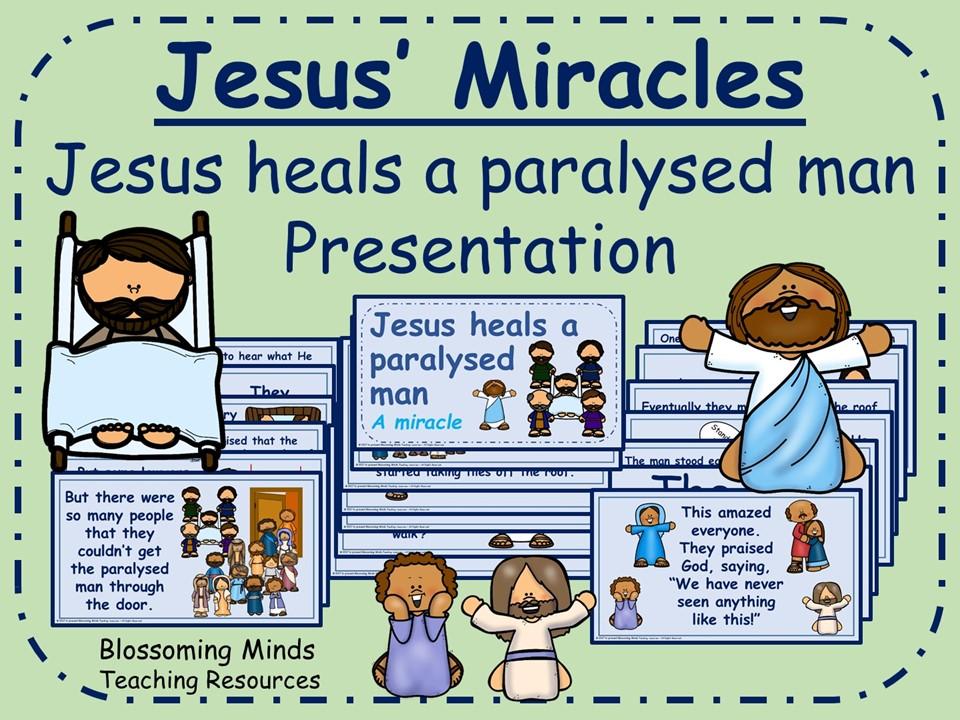 Jesus' Miracles - Jesus heals a paralysed man presentation