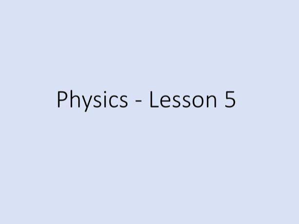 Physics GCSE - Tuition Lesson 5