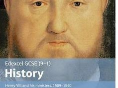 Edexcel GCSE 9-1 History: King Henry Vlll and his Ministers COMPLETE NOTES