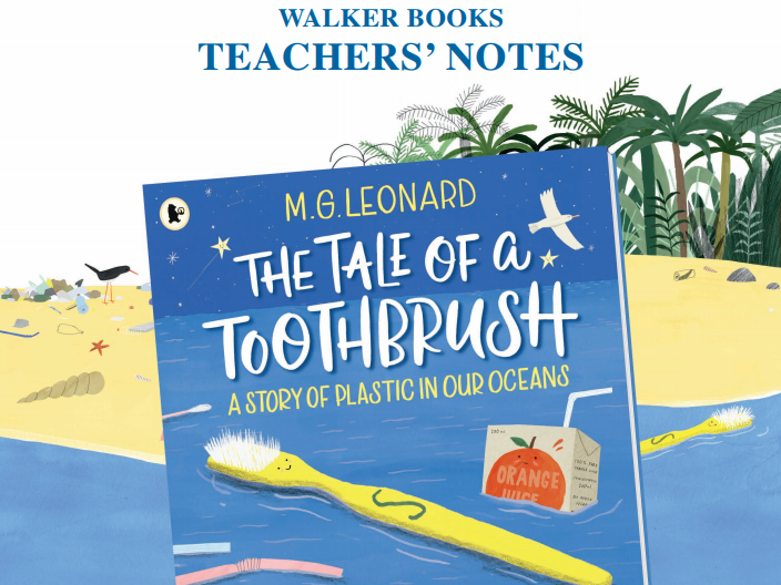 The Tale of a Toothbrush Teachers' Notes