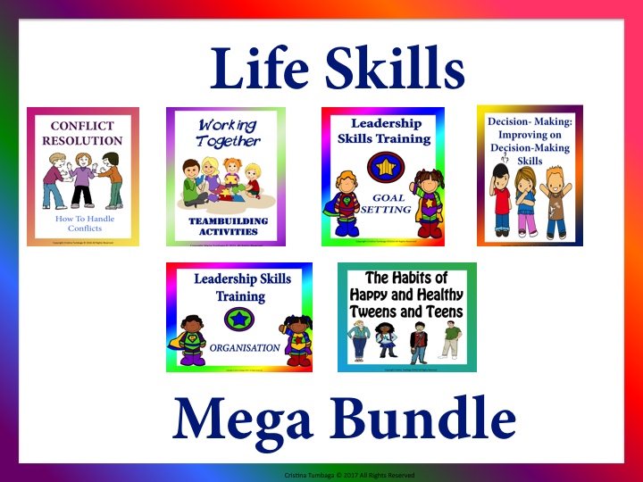 Life Skills: Conflict Resolution, Working Together, Goal-Setting, Decision-Making, Organisation, and Good Habits