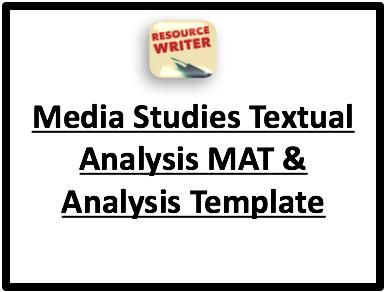 Media Studies Textual Analysis MAT and analysis Template