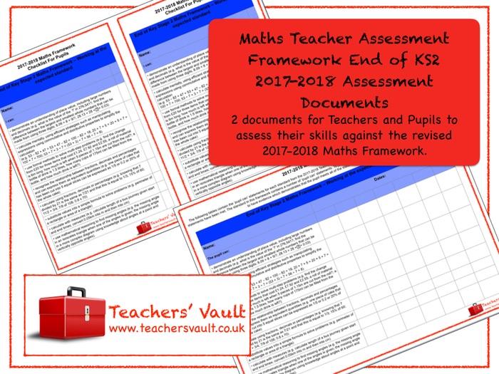 Maths Teacher Assessment Framework End of KS2 2017-2018 Assessment Documents