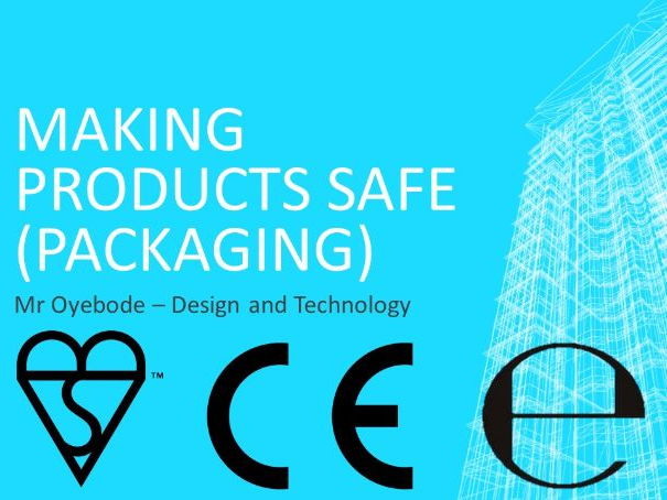 Making Products Safe (Packaging)