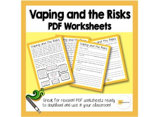 Vaping and the Risks | Worksheet | Download and Go! | KS3-4 | PSHE