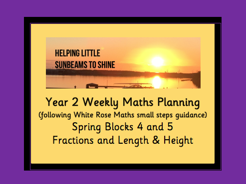 Y2 Spring Block 4 & 5: Fractions & Length  (following the White Rose maths small steps guidance)
