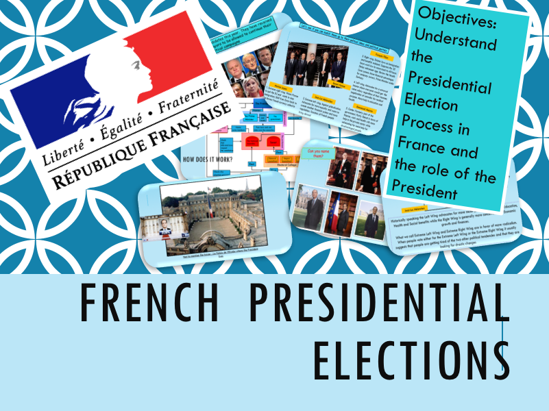 French presidential elections 2017 (Full lesson with student exercises)