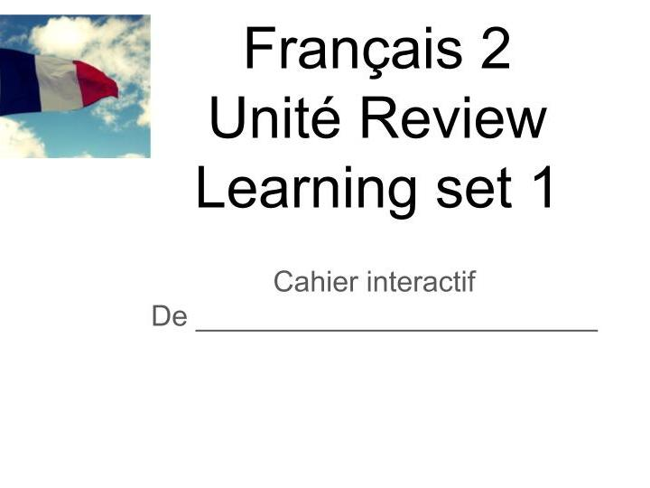 Virtual notebooks French 2 to review the basics