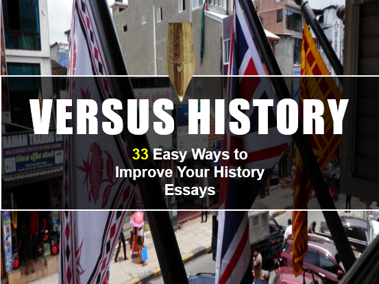 33 Easy Ways to Improve Your History Essays