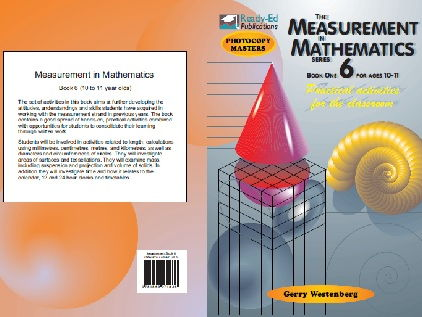 The Measurement in Mathematics 6 - Practical Measuring Activities for the classroom - For ages 10-11