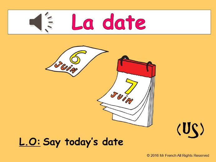 La date et l'anniversaire (The date and birthday in French) 4 lessons! USA version 2nd Grade