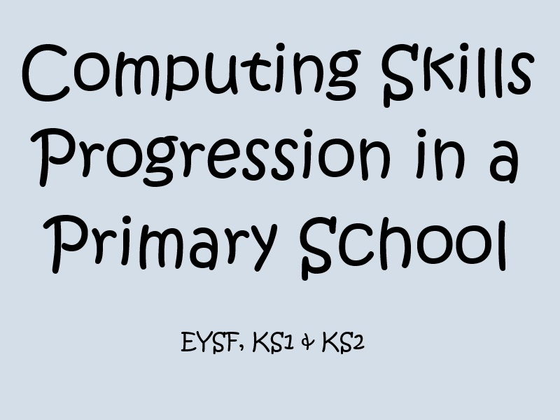 Computing Skills Assessment Tool - Primary