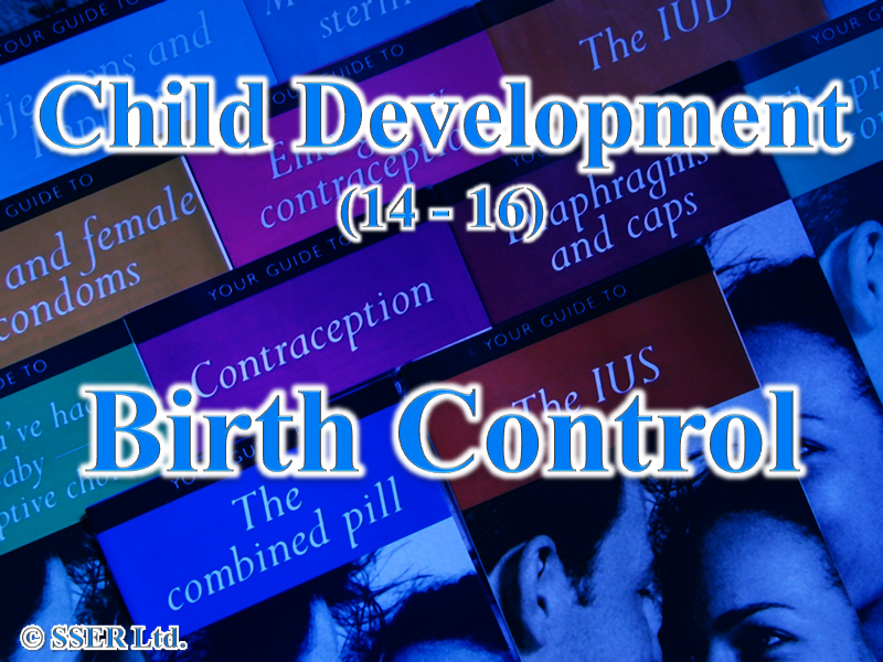 4.1 Child Development - Birth Control - Methods (Contraception)