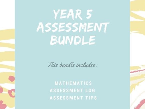 Year 5 Mathematics Assessment Bundle with lots of extras
