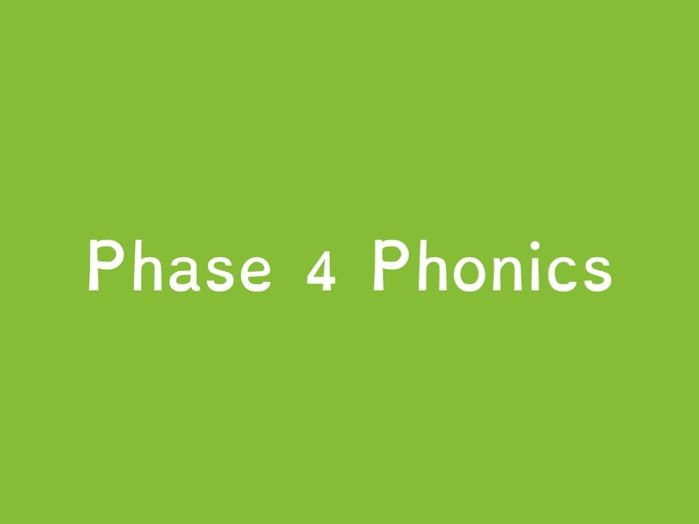 Phase 4 - Sounds, Tricky Words and Sound Buttons