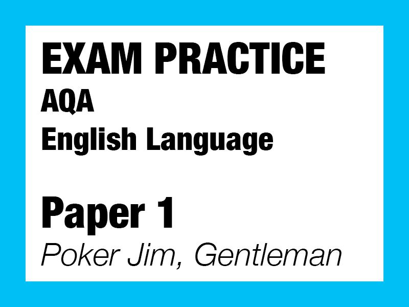 English Language Exam Paper 1- Poker Jim