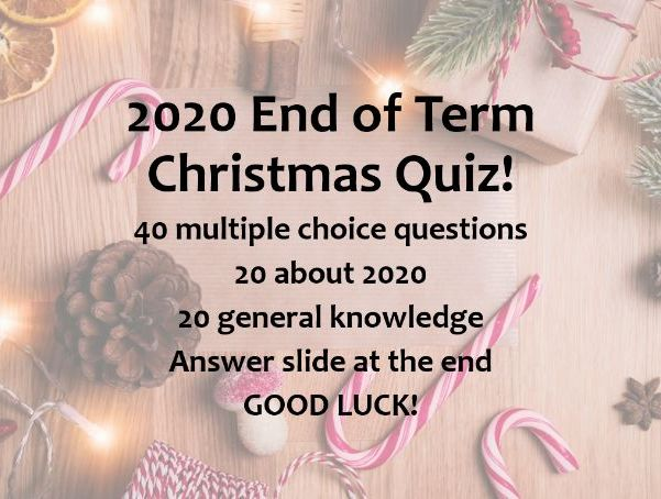 2020 End of Term Quiz!