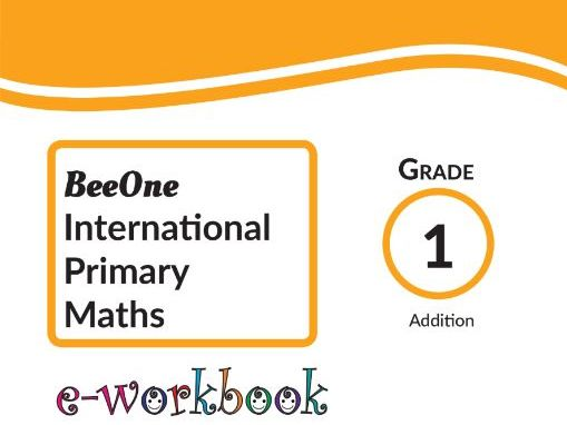 Grade 1 Math Addition Workbook of 69 pages from BeeOne Books