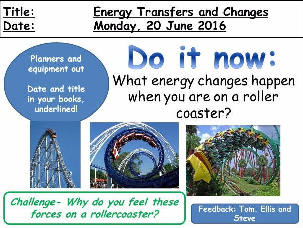Energy Transfers and Changes