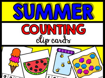 KINDERGARTEN SUMMER COUNTING CENTERS 1-10 (SUMMER PRE-K COUNTING ACTIVITIES)