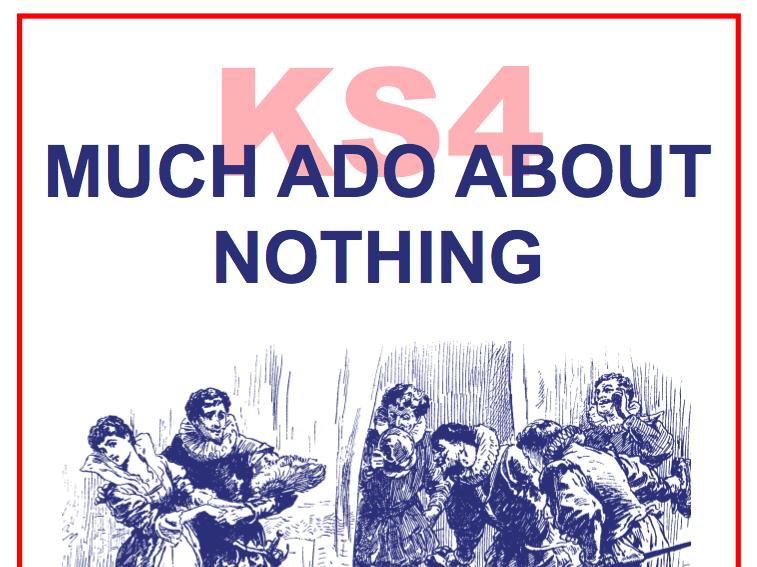 KS4 Much Ado About Nothing Scheme of Work