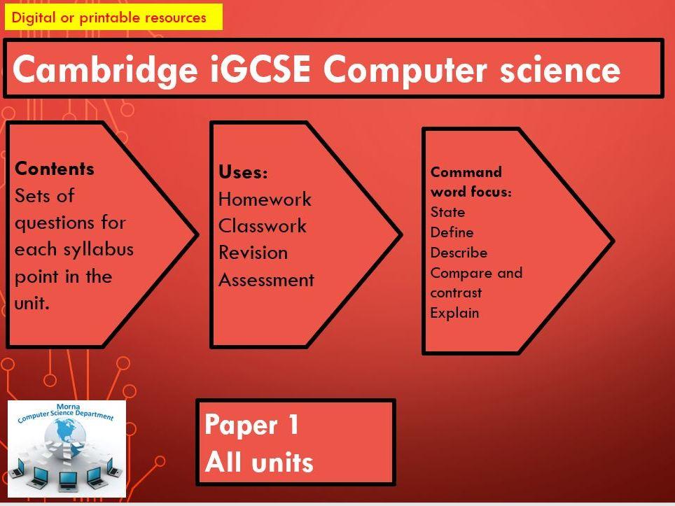 CIE IGCSE COMPUTER SCIENCE PAPER 1 REVISION
