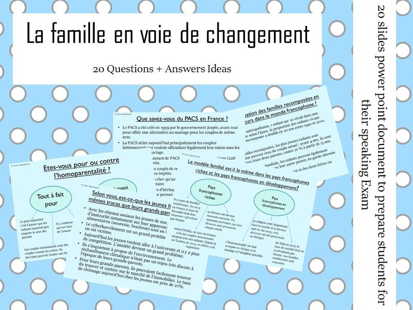La famille en voie de changement -  Questions/Answers for the speaking exam ( French AS Family)