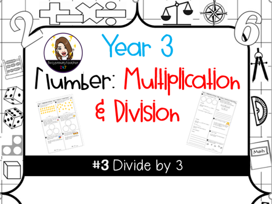Yr 3 Number: Dividing by 3