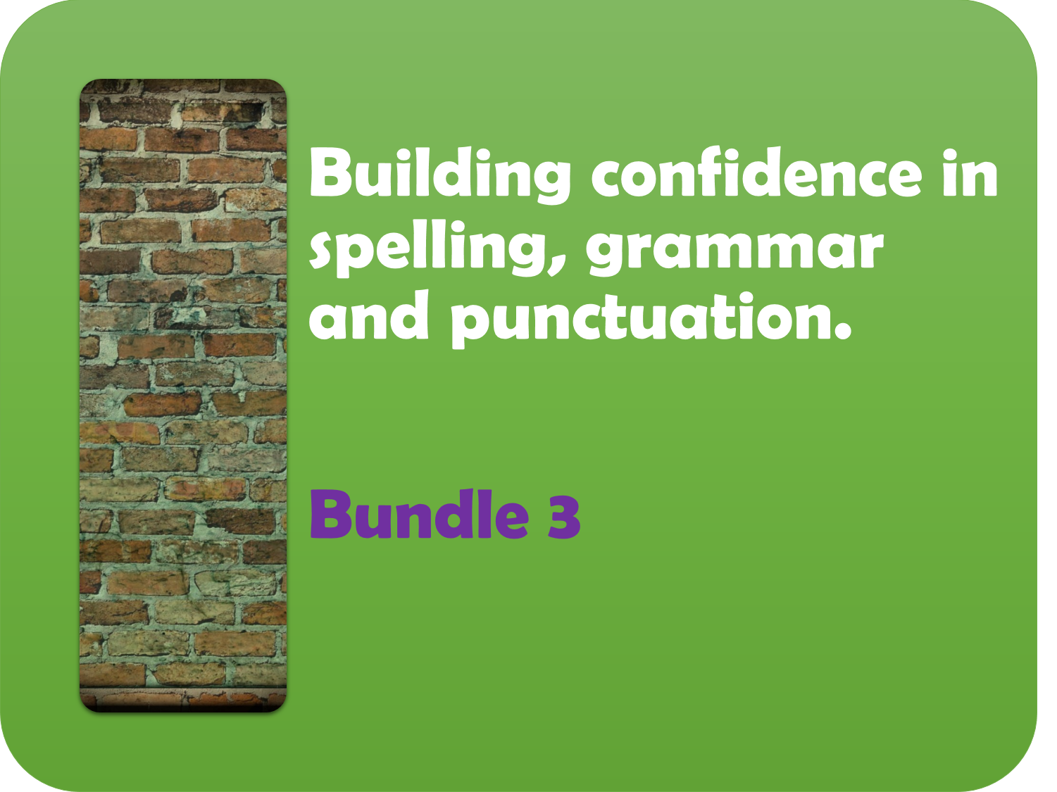 Building confidence in spelling, punctuation and grammar 3