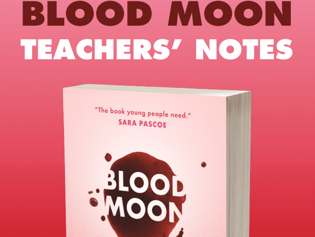 Blood Moon Teachers' Notes