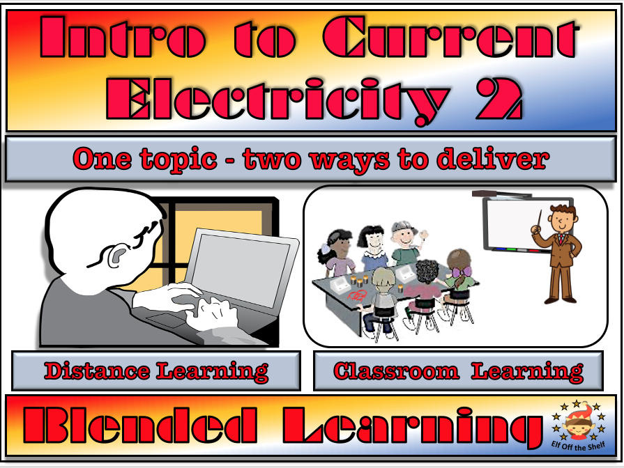 Intro to Current Electricity 2 - Classroom, Distance and Blended Learning for KS3