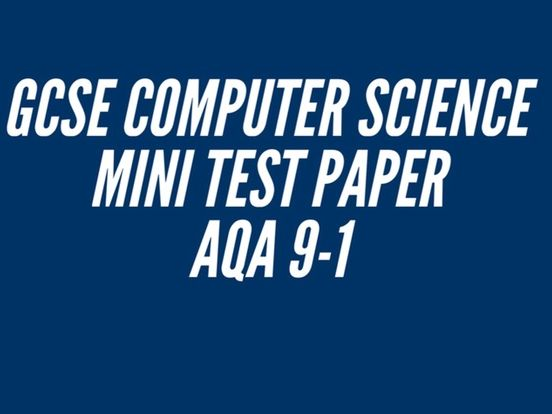 Computer Science GCSE - Mini Test - Fundamentals of Algorithms