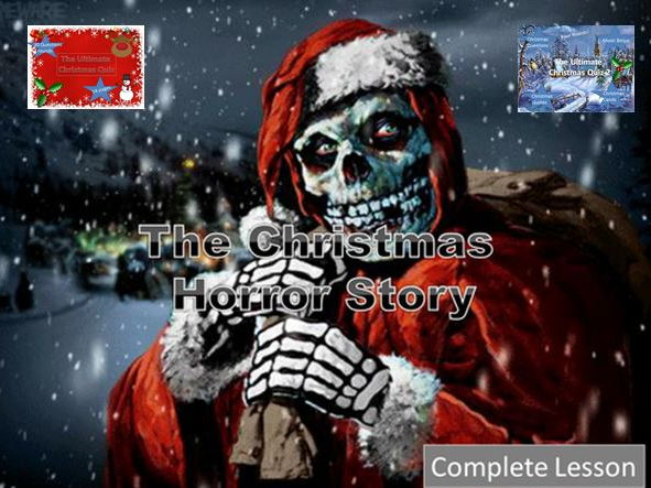 The Christmas Horror Story + Two Christmas Quizzes