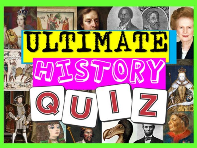 History Quiz End of Year