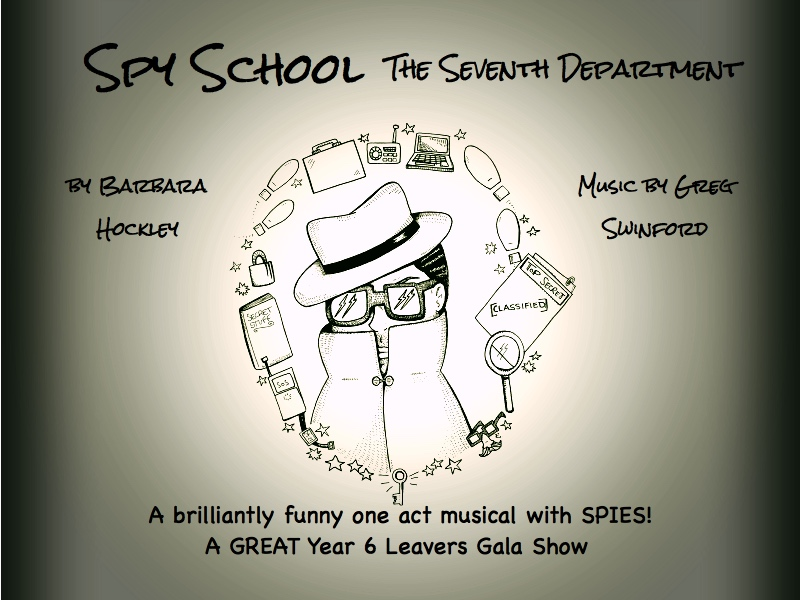 Spy School: A Comedy Musical for 9 - 13 year olds