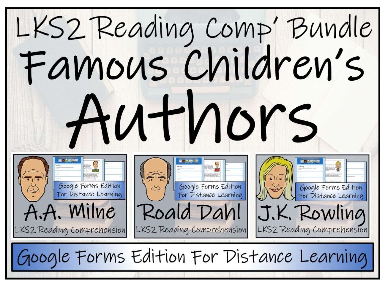 LKS2 Famous English Authors Reading Comprehension & Distance Learning Bundle