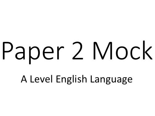 Paper 2 Mock Exam A Level English Language | Diversity and Change