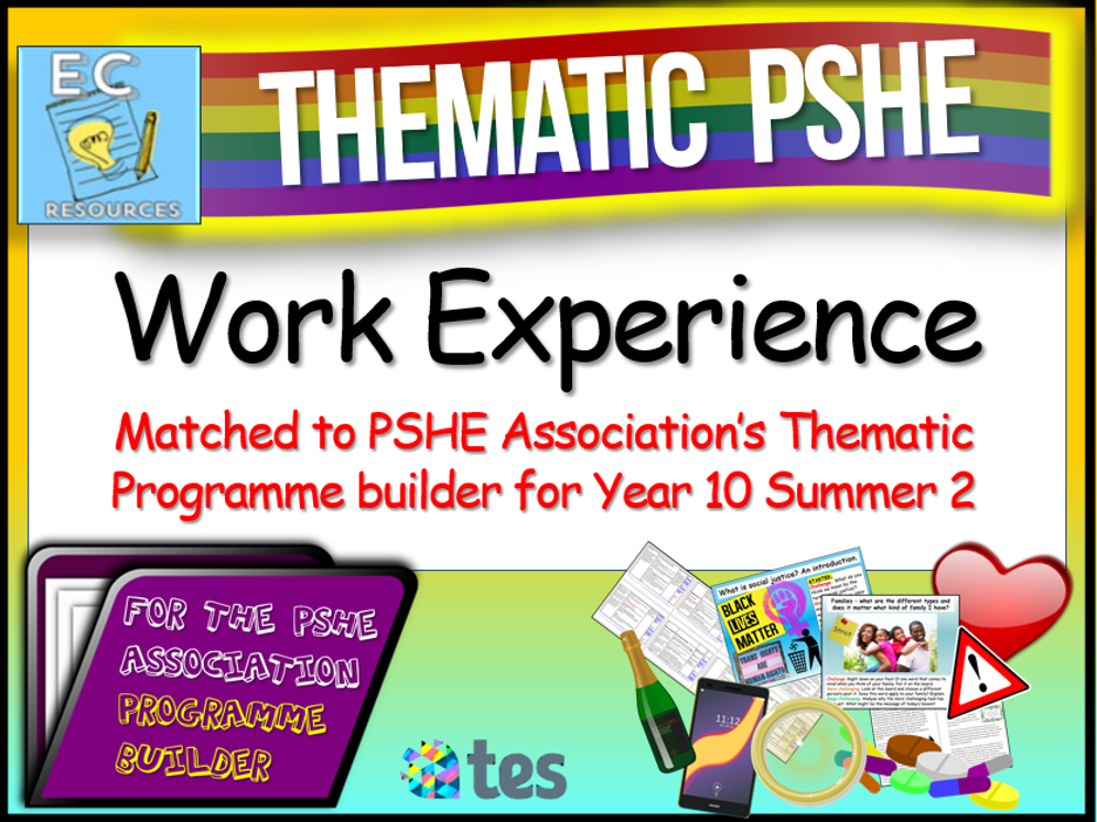 Thematic PSHE - Work Experience