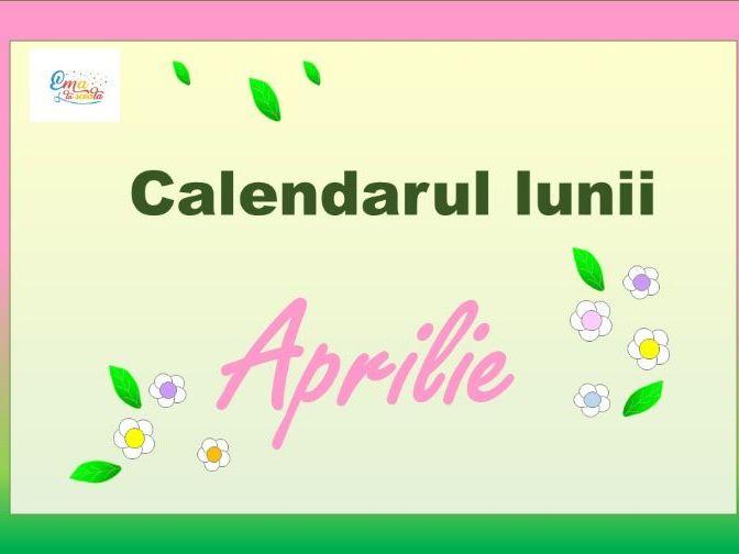 Calendarul lunii Aprilie, calendar cu activitati