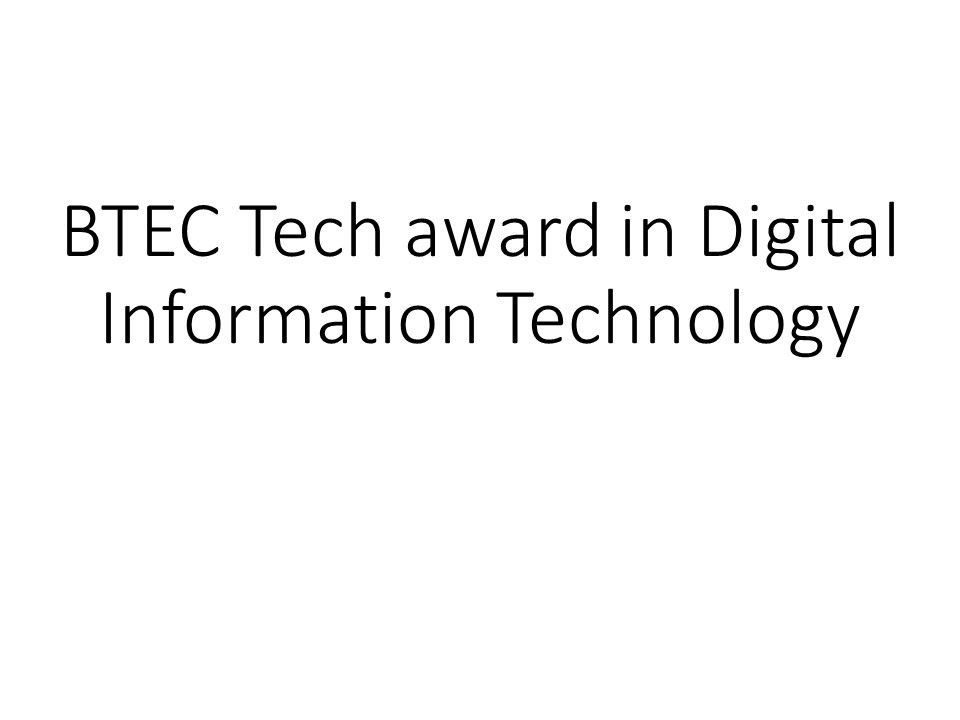 BTEC Tech Award  in Digital Information Technology Component 1  Learning Aim B  Pack