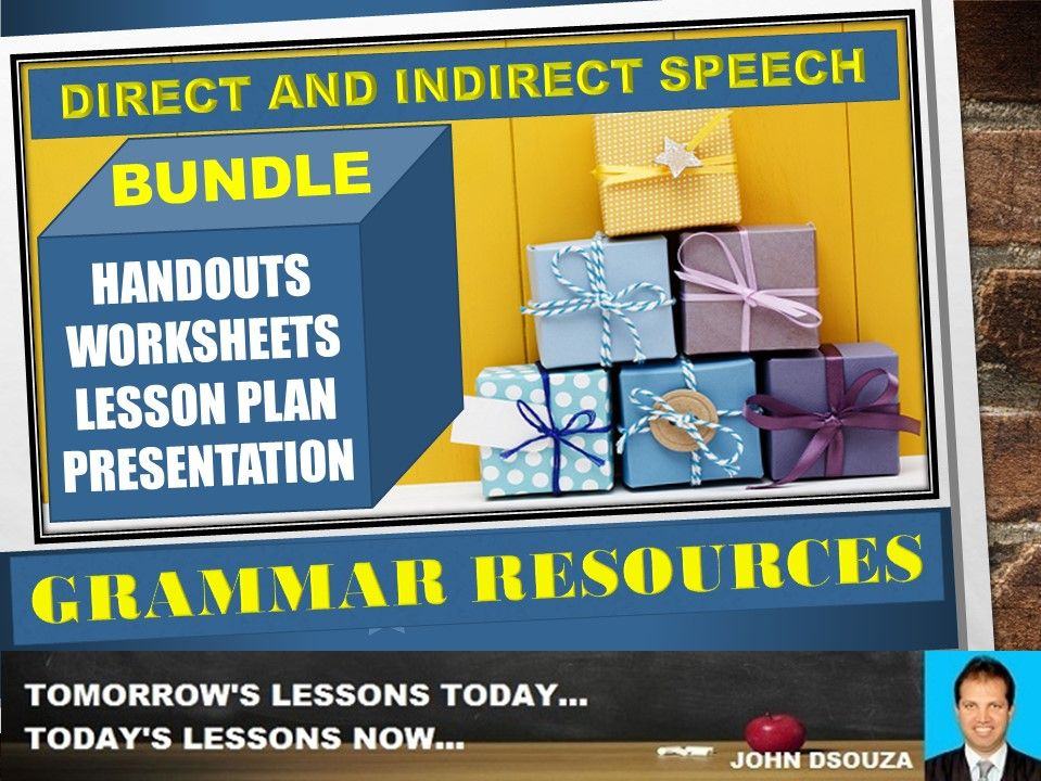 DIRECT AND INDIRECT SPEECH: BUNDLE