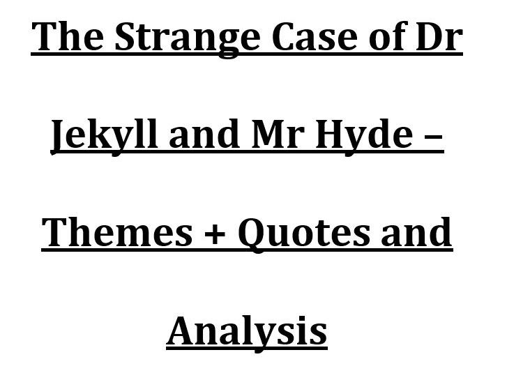 Jekyll and Hyde Theme Quotes and Analysis